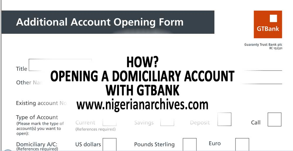 Opening-a domiciliary account with-gtbank